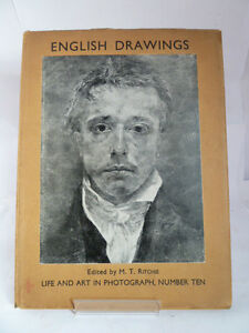 ENGLISH DRAWINGS Edited by MT RITCHIE 1935 LIFE & ART IN PHOTOGRAPH; NUMBER TEN