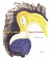 Segni di cinema - Federico Fellini