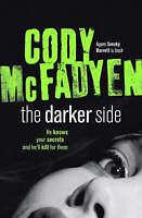 (Very Good)-The Darker Side (Paperback)-Mcfadyen, Cody-0340962240