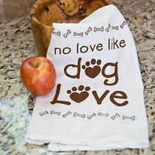 "100% Pre-washed Cotton Kitchen Towel 28"" x 29"" - No Love Like Dog Love"