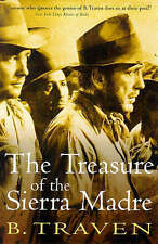 The Treasure of the Sierra Madre by B. Traven (Paperback, 1999)