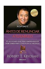 Antes de renunciar a tu empleo / Rich Dad's Before You Quit You... Free Shipping
