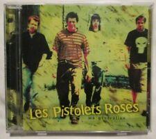 CD Les Pistolets Roses - Ma generation (Newrock)