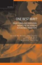 One Best Way?: Trajectories and Industrial Models of the World's Automobile Prod