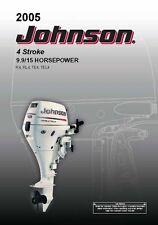 Johnson Outboard Owners Manual 2005 4 Stroke, 9.9 & 15 HP / Models TE4 & TEL4
