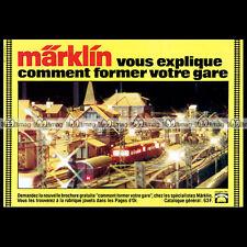 MÄRKLIN Train Electrique (1981) : Pub / Publicité / Original Advert Ad #B560