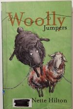 Wooly Jumpers By Nette Hilton. Signed 1st Edition. PB 2005
