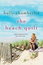 THE BEACH QUILT BY HOLLY CHAMBERLIN (2014) SC, VGC, GREAT BOOK, FAMILY & FRIENDS
