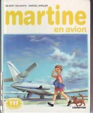 Martine en Avion ALBUM rigide DELAHAYE MARLIER CASTERMAN