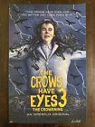 The Crows Have Eyes 15/20 Movie Poster Schitt's Creek Art Moira Rose mondo Sdcc