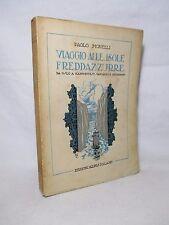 Monelli Paolo - Viaggio alle isole freddazzurre - Alpes 1926 Scandinavia Svezia