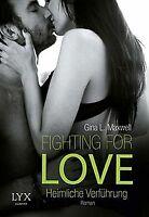 Fighting for Love - Heimliche Verführung von Maxwel...   Buch   Zustand sehr gut