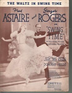 Waltz In Swing Time 1936 Swing Time Fred Astaire Ginger Rogers Sheet Music