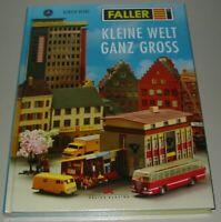 Bildband Kleine Welt ganz gross Faller Ulrich Biene Modellbau Buch neuwertig!