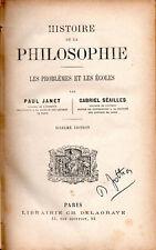 Paul Janet  Gabriel Séailles Histoire de la philosophie Les problèmes et écoles