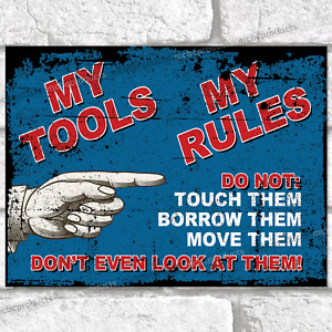 MY TOOLS MY RULES Metal Signs Retro Plaque Funny Garage Shed Tin Sign House Gift