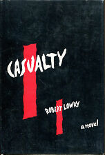 Casualty by Robert Lowry-First Edition/DJ-1946-Author's First Novel