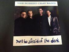 THE ROBERT CRAY BAND - Don't Be Afraid of Dark LP VG+ 8349231 VG+