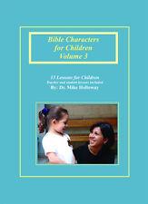 Bible Characters for Children Vol. 3 - KJV - Sunday School Lessons
