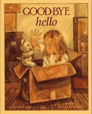 Good-Bye Hello by Barbara Shook Hazen (1995, Hardcover)