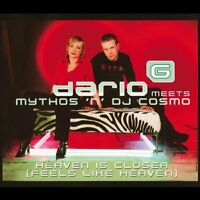 Dario G Heaven is closer (2002, meets Mythos 'n' DJ Cosmo) [Maxi-CD]