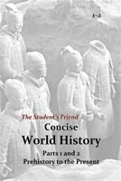 The Student's Friend Concise World History: Parts 1 and 2 (Paperback or Softback