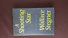 A Shooting Star by Wallace Stegner Viking 1961 Book Club