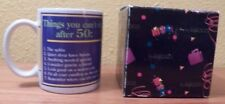 Things You Can't Do After 50 Cup Mug by Enesco Stanley Papel  NIB