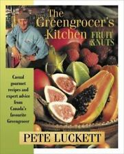 The Greengrocer's Kitchen: Fruit and Nuts