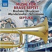 Music for Brass Septet, Vol. 1: Brahms, Bruckner, Mendelssohn, Schumann.