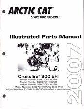 2007 ARCTIC CAT SNOWMOBILE CROSSFIRE 800 EFI PARTS MANUAL P/N 2257-759  (462)