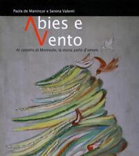 Abies e Vento: al Castello di Monreale la storia parlò d'amore.
