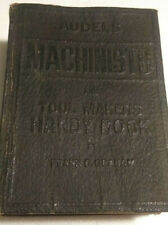 Audels Machinists and Tool Makers Handy Book • Frank Graham 1941-1942 ☆USA