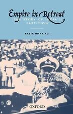 Empire in Retreat:: The Story of India's Partition, Umar Ali, Rabia