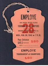 1945 CHICAGO 18th Tournament of Champions Golden Gloves  boxing ticket pass