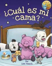 Cual Es Mio?: Cual Es Mi Cama? by Liza Fenech (2016, Paperback)