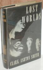 ~LOST WORLDS by CLARK ASHTON SMITH~1945 Arkham House HB/DJ LIMITED Edition!