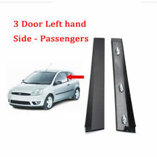 FOR FORD FIESTA 3 DOOR MK6 01-08 NS PASSENGERS B PILLAR MOULDING TRIM PANEL