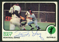 Boots Day #307 signed autograph auto 1973 Topps Baseball Trading Card