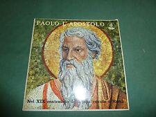 PAOLO L'APOSTOLO - NEL XIX CENTENARIO DELLA SUA VENUTA A ROMA
