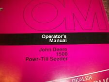 John Deere Operator'S Manual 1500 Powr-Till Seeder Issue B6