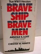 Brave Ship Brave Men - Lott, Arnold S. – PAPERBACK, VINTAGE 1978, ENGLISH, WWII