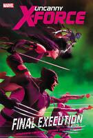 Uncanny X-Force: Volume 6, Book 1: Final Execution Marvel Graphic Novel Trade PB