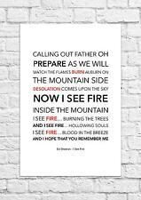 Ed Sheeran - I See Fire - Song Lyric Art Poster - A4 Size