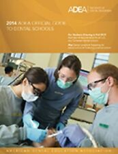 Official Guide to Dental Schools 2014 (Adea Official Guide to Dental Schools), A