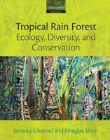 Tropical Rain Forest Ecology, Diversity, and Conservation 9780199285884