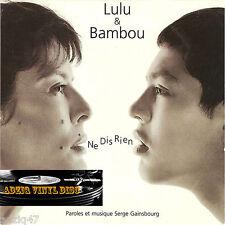 "CD LULU ET BAMBOU ""NE DIS RIEN"""
