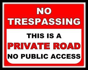NO TRESPASSING PRIVATE ROAD NO PUBLIC ACCESS WARNING METAL SIGN TIN PLAQUE 1345