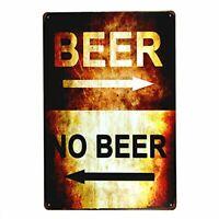 """Beer No Beer Rustic Retro Metal Tin Sign 8"""" x 12"""""""
