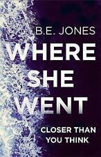 Where She Went, Jones, B.E., New